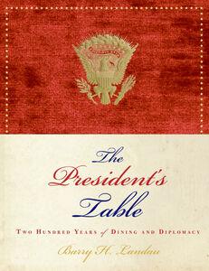 Foto Cover di The President's Table, Ebook inglese di Barry H. Landau, edito da HarperCollins