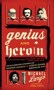 Foto Cover di Genius and Heroin, Ebook inglese di Michael Largo, edito da HarperCollins