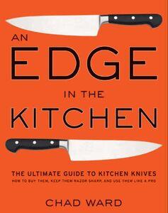 Foto Cover di An Edge in the Kitchen, Ebook inglese di Chad Ward, edito da HarperCollins