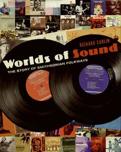Foto Cover di Worlds of Sound, Ebook inglese di Richard Carlin, edito da HarperCollins