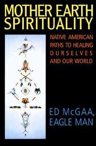 Foto Cover di Mother Earth Spirituality, Ebook inglese di Ed McGaa, edito da HarperCollins