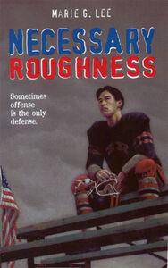 Foto Cover di Necessary Roughness, Ebook inglese di Marie G. Lee, edito da HarperCollins