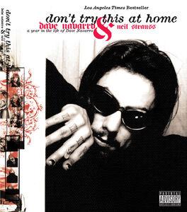 Foto Cover di Don't Try This at Home, Ebook inglese di Dave Navarro,Neil Strauss, edito da HarperCollins