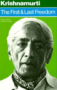 Foto Cover di The First and Last Freedom, Ebook inglese di Jiddu Krishnamurti, edito da HarperCollins