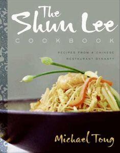 Foto Cover di The Shun Lee Cookbook, Ebook inglese di Michael Tong, edito da HarperCollins