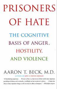 Foto Cover di Prisoners of Hate, Ebook inglese di Aaron T. Beck, M.D., edito da HarperCollins