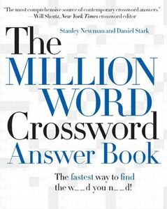 Foto Cover di The Million Word Crossword Answer Book, Ebook inglese di Stanley Newman,Daniel Stark, edito da HarperCollins