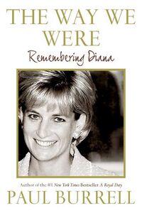 Foto Cover di The Way We Were, Ebook inglese di Paul Burrell, edito da HarperCollins