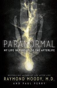 Foto Cover di Paranormal, Ebook inglese di Raymond Moody,Paul Perry, edito da HarperCollins