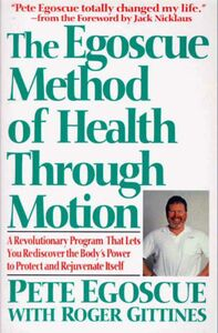 Foto Cover di The Egoscue Method of Health Through Motion, Ebook inglese di Pete Egoscue, edito da HarperCollins