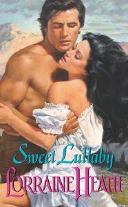 Foto Cover di Sweet Lullaby, Ebook inglese di Lorraine Heath, edito da HarperCollins