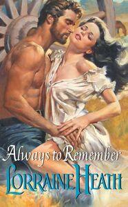 Foto Cover di Always to Remember, Ebook inglese di Lorraine Heath, edito da HarperCollins