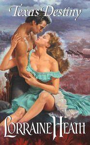 Foto Cover di Texas Destiny, Ebook inglese di Lorraine Heath, edito da HarperCollins