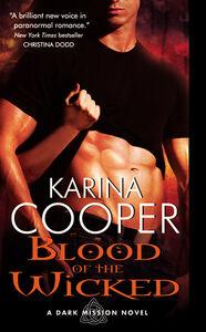 Foto Cover di Blood of the Wicked, Ebook inglese di Karina Cooper, edito da HarperCollins