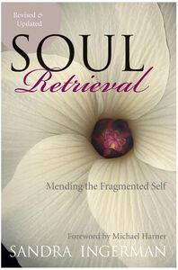 Foto Cover di Soul Retrieval, Ebook inglese di Sandra Ingerman, edito da HarperCollins