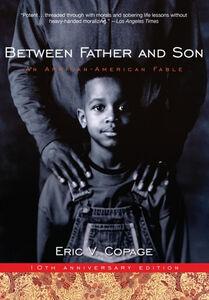Foto Cover di Between Father and Son, Ebook inglese di Eric V. Copage, edito da HarperCollins