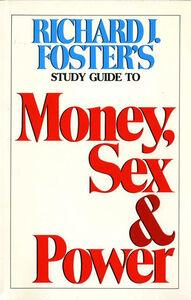 Foto Cover di Money Sex and Power Study Guide, Ebook inglese di Richard J. Foster, edito da HarperCollins