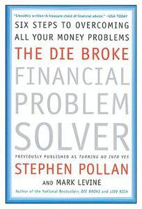 Ebook in inglese Die Broke Financial Problem Solver Levine, Mark , Pollan, Stephen M.