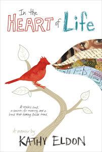 Foto Cover di In the Heart of Life, Ebook inglese di Kathy Eldon, edito da HarperCollins