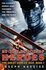 Foto Cover di By the Blood of Heroes, Ebook inglese di Joseph Nassise, edito da HarperCollins