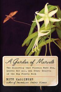 Foto Cover di A Garden of Marvels, Ebook inglese di Ruth Kassinger, edito da HarperCollins