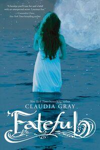 Foto Cover di Fateful, Ebook inglese di Claudia Gray, edito da HarperCollins