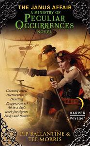 Foto Cover di The Janus Affair, Ebook inglese di Pip Ballantine,Tee Morris, edito da HarperCollins