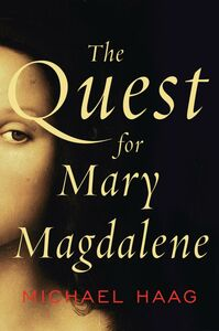 Foto Cover di The Quest for Mary Magdalene, Ebook inglese di Michael Haag, edito da HarperCollins