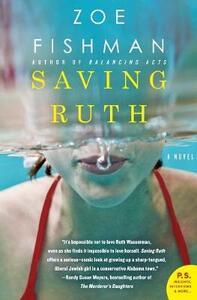Saving Ruth: A Novel - Zoe Fishman - cover