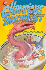 Foto Cover di Champions of Breakfast, Ebook inglese di Adam Rex, edito da HarperCollins