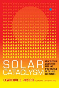 Foto Cover di Solar Cataclysm, Ebook inglese di Lawrence E. Joseph, edito da HarperCollins