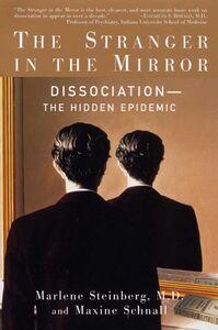 Foto Cover di The Stranger In the Mirror, Ebook inglese di Maxine Schnall,Marlene Steinberg, M.D., edito da HarperCollins