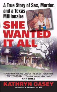Foto Cover di She Wanted It All, Ebook inglese di Kathryn Casey, edito da HarperCollins