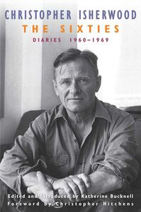 Foto Cover di The Sixties, Ebook inglese di Christopher Isherwood, edito da HarperCollins