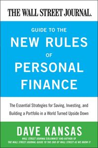 Foto Cover di The Wall Street Journal Guide to the New Rules of Personal Finance, Ebook inglese di Dave Kansas, edito da HarperCollins