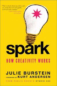 Foto Cover di Spark, Ebook inglese di Kurt Andersen,Julie Burstein, edito da HarperCollins