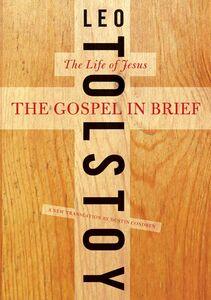 Foto Cover di The Gospel in Brief, Ebook inglese di Dustin Condren,Leo Tolstoy, edito da HarperCollins