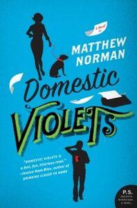 Foto Cover di Domestic Violets, Ebook inglese di Matthew Norman, edito da HarperCollins