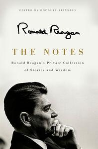 Foto Cover di The Notes, Ebook inglese di Ronald Reagan, edito da HarperCollins