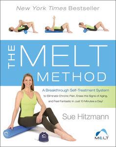Foto Cover di The MELT Method, Ebook inglese di Sue Hitzmann, edito da HarperCollins