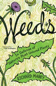 Foto Cover di Weeds, Ebook inglese di Richard Mabey, edito da HarperCollins