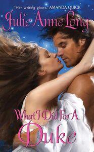 Foto Cover di What I Did For a Duke, Ebook inglese di Julie Anne Long, edito da HarperCollins