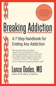 Foto Cover di Breaking Addiction, Ebook inglese di Lance M. Dodes, M.D., edito da HarperCollins