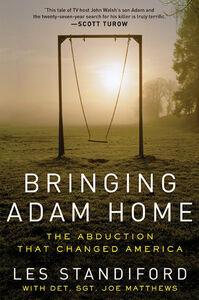 Foto Cover di Bringing Adam Home, Ebook inglese di Joe Matthews,Les Standiford, edito da HarperCollins
