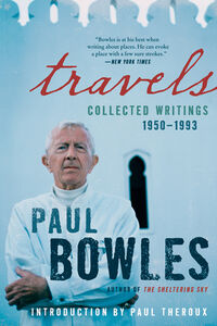 Foto Cover di Travels, Ebook inglese di Paul Bowles, edito da HarperCollins