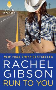 Foto Cover di Run to You, Ebook inglese di Rachel Gibson, edito da HarperCollins