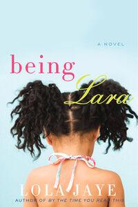 Foto Cover di Being Lara, Ebook inglese di Lola Jaye, edito da HarperCollins