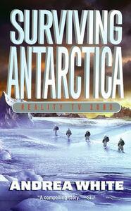 Foto Cover di Surviving Antarctica, Ebook inglese di Andrea White, edito da HarperCollins