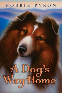 Foto Cover di A Dog's Way Home, Ebook inglese di Bobbie Pyron, edito da HarperCollins