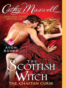 Foto Cover di The Scottish Witch: The Chattan Curse, Ebook inglese di Cathy Maxwell, edito da HarperCollins